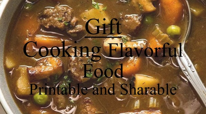 Gift: Cooking Flavorful Food